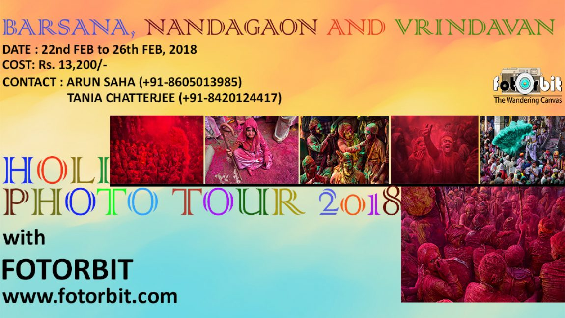 BARSANA NANDAGAON HOLI PHOTOGRAPHY TOUR, 2018 (SUCCESSFULLY DONE)