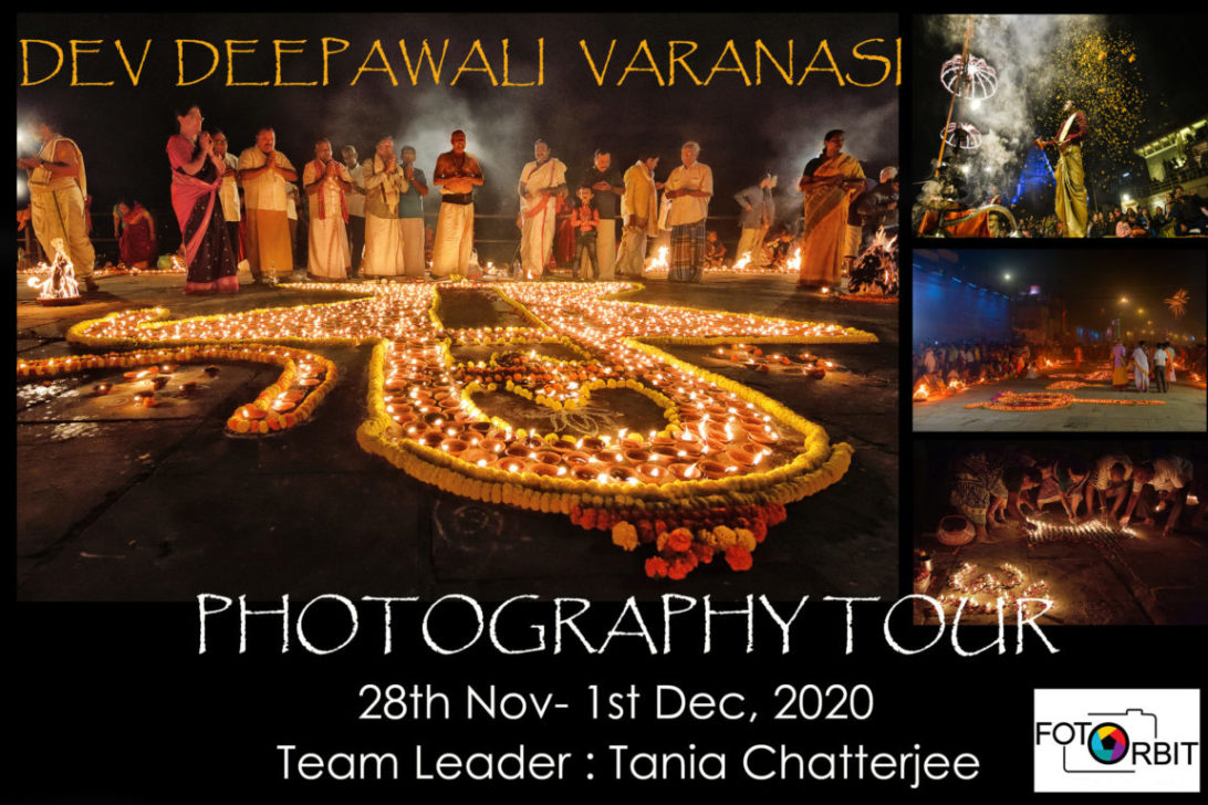 DEV DEEPAWALI (DIWALI) 2020 PHOTOGRAPHY WORKSHOP IN VARANASI (CALLED-OFF DUE TO COVID 19 PANDEMIC)